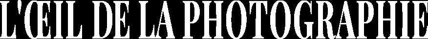 L'Œil de la Photographie Magazine